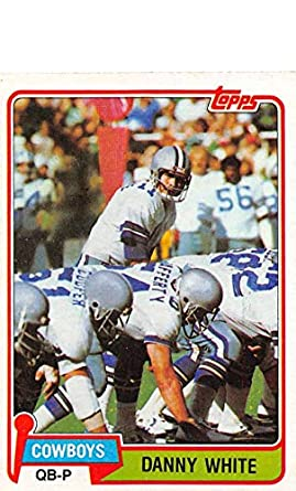 9246657004f 1981 Topps Football #300 Danny White Dallas Cowboys Official NFL Trading  Card in EX-
