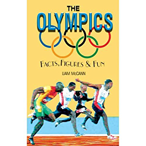 The Olympics (Facts; Figures & Fun)
