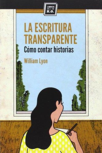 Escritura Transparente, La
