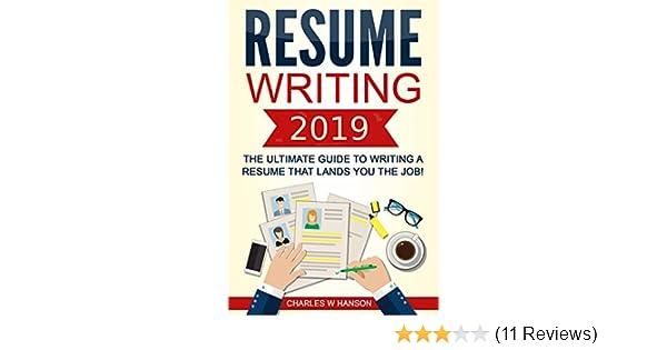 Amazon.com: Resume: Writing 2019 The.