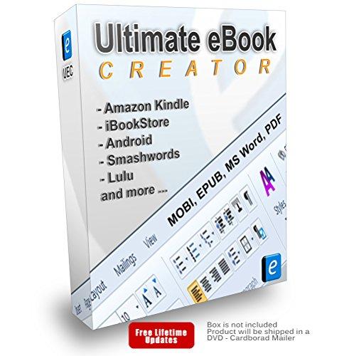 Ultimate eBook Creator – eBook Creation Software MOBI, EPUB, Word, PDF – format eBooks and print books for Amazon Kindle…