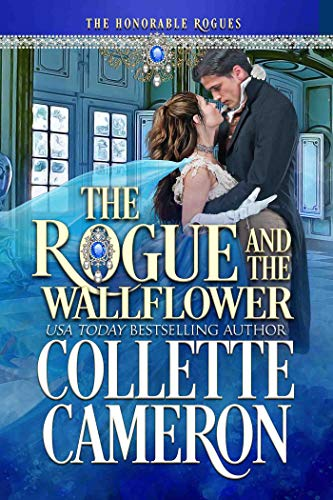 The Rogue And The Wallflower by Collette Cameron ebook deal
