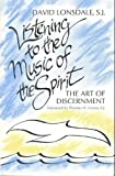Listening to the Music of the Spirit 9780877935070
