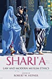 img - for Shari'a Law and Modern Muslim Ethics book / textbook / text book