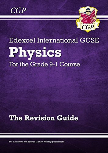 Download for free New Grade 9-1 Edexcel International GCSE Physics: Revision Guide