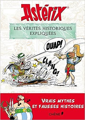 Amazon Fr Asterix Les Verites Historiques Expliquees