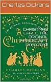 img - for A CHRISTMAS CAROL THE ORIGINAL MANUSCRIPT (annotated) book / textbook / text book
