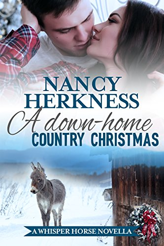 A Down Home Country Christmas Whisper Horse Novella By Herkness