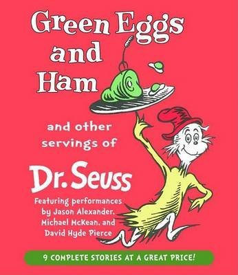 Green Eggs and Ham and Other Servings of Dr. Seuss(CD-Audio) - 2004 Edition (Dr Seuss Green Eggs And Ham Text)