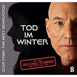 Tod im Winter 8 (Star Trek - The Next Generation) Hörspiel