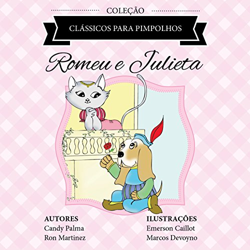 Romeu e Julieta (Clássicos para Pimpolhos)