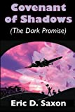 img - for Covenant of Shadows (The Dark Promise) by Eric D. Saxon (2014-03-25) book / textbook / text book