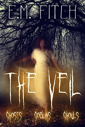 The Veil: Ghosts, Goblins, (Ghouls And Goblins Halloween)