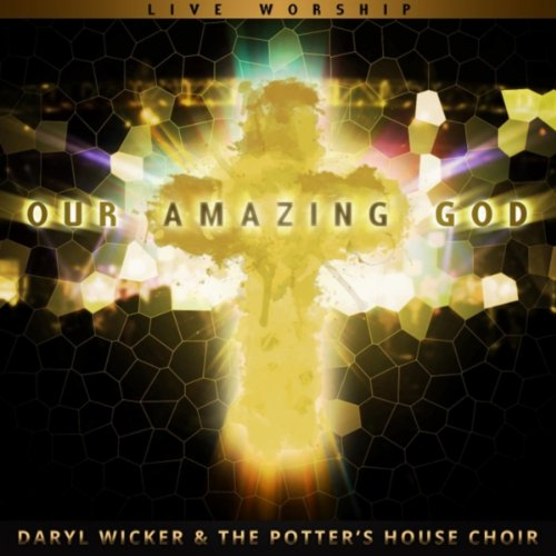 Our Amazing God (Live (Daryls House)