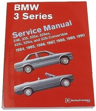New BMW E30 318i 318iC 325 325e 325es 325i 325is 325iC M3 Repair Manual Bentley