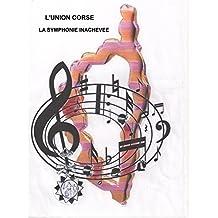 L'Union Corse: La Symphonie Inachevée (French Edition)