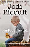 Perfect Match by  Jodi Picoult in stock, buy online here