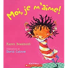 Moi, Je M'Aime! (English and French Edition) by Helene Pilotto (2008-01-01)