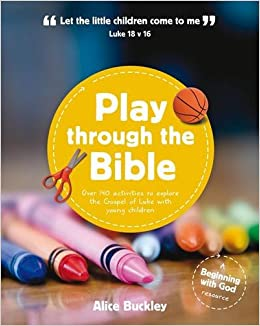 Play Through The Bible Alice Buckley 9781909559196 Amazon Books