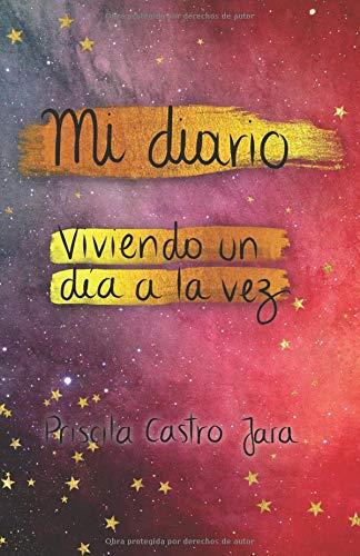 Mi diario Un día a la vez  [Castro Jara, Pris Priscila] (Tapa Blanda)