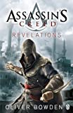 Assassin's Creed: Revelations by Bowden, Oliver (2011)