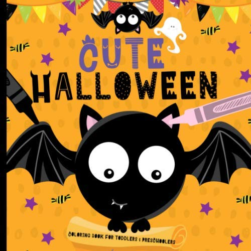 Easy Halloween Card Ideas (Cute Halloween: Coloring Book For Toddlers & Preschoolers, Fun, Silly & Simple Designs For Ages)
