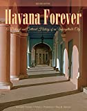 img - for Havana Forever: A Pictorial and Cultural History of an Unforgettable City book / textbook / text book