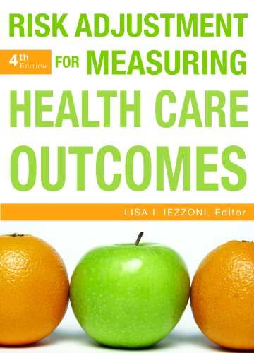 Risk Adjustment for Measuring Healthcare Outcomes, Fourth Edition by Brand: Health Administration Press