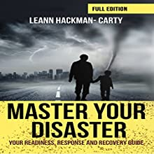 Master Your Disaster Audiobook by Leann Hackman-Carty Narrated by Dan Culhane