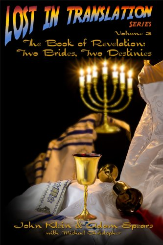 The Book of Revelation: Two Brides, Two Destinies (Lost in Translation 3)