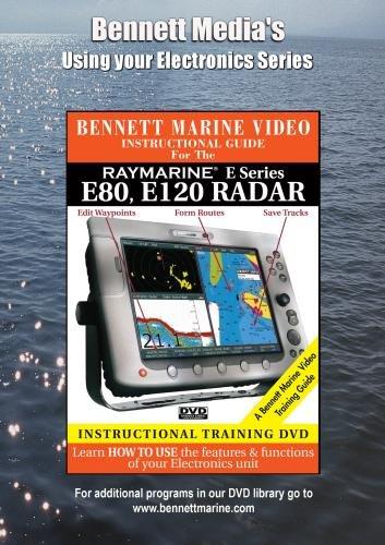 Bennett Dvd Raymarine Radar - RAYMARINE E Series: E80, E120 RADAR