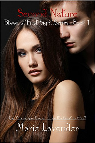Second Nature (Blood At First Sight Book 1) by [Lavender, Marie]