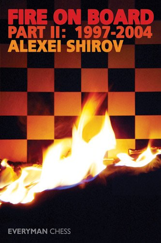 2001 Chess - Fire on Board, Part 2: 1997-2004