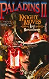 Knight Moves, Joel C. Rosenberg, 074349914X