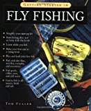 Getting Started in Fly Fishing, Tom Fuller, 0071427872