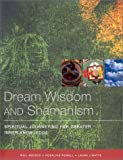 img - for Dream Wisdom & Shaman Journeys by Rosalind Powell (2001-12-03) book / textbook / text book