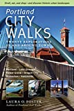 Portland City Walks: Twenty Explorations In and Around Town by Laura O. Foster front cover