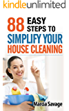 88 EASY STEPS TO SIMPLIFY YOUR HOUSE CLEANING
