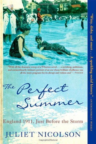 Download By Juliet Nicolson: The Perfect Summer: England 1911, Just Before the Storm pdf