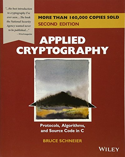 Applied Cryptography: Protocols, Algorithms, and Source...