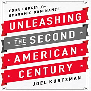 Unleashing the Second American Century Audiobook