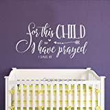 Diggoo For this child I have prayed Wall Decal Quote 1 SAMUEL 1:27 Christian Wall Decal Baby Nursery Wall Art (White, 11'' h x 22'' w)