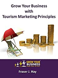 Grow Your Business With Tourism Marketing Principles
