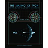 The Making of Tron: How Tron Changed Visual Effects and Disney Forever