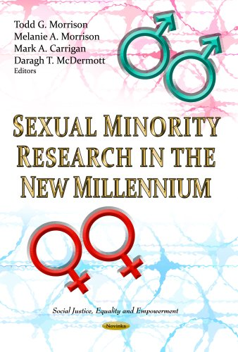 Sexual Minority Research in the New Millennium (Social Justice, Equality and Empowerment: Human Sexuality)