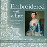 Embroidered with White: The 18th Century Fashion for Dresden Lace and Other Whiteworked Accessories