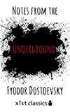 Notes from the Underground (Xist Classics)