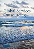 img - for Global Services Outsourcing by Ronan McIvor (2010-09-06) book / textbook / text book