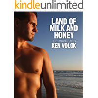 Land of Milk and Honey: Photography by Ken Volok book cover