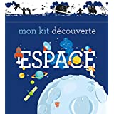 Mon kit découverte espace (Documentaire) (French Edition)